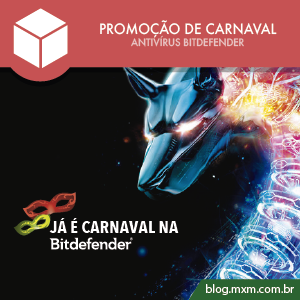 promocao-carnaval-2017-antivirus-bitdefender-blog-mxm-01