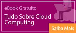 Banner eBook Tudo sobre Cloud